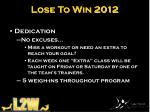 lose to win 20123