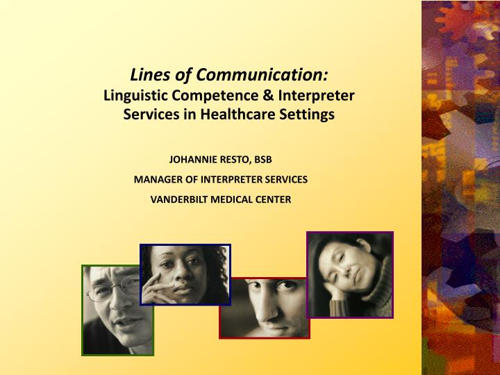 lines of communication linguistic competence interpreter services in healthcare settings n.