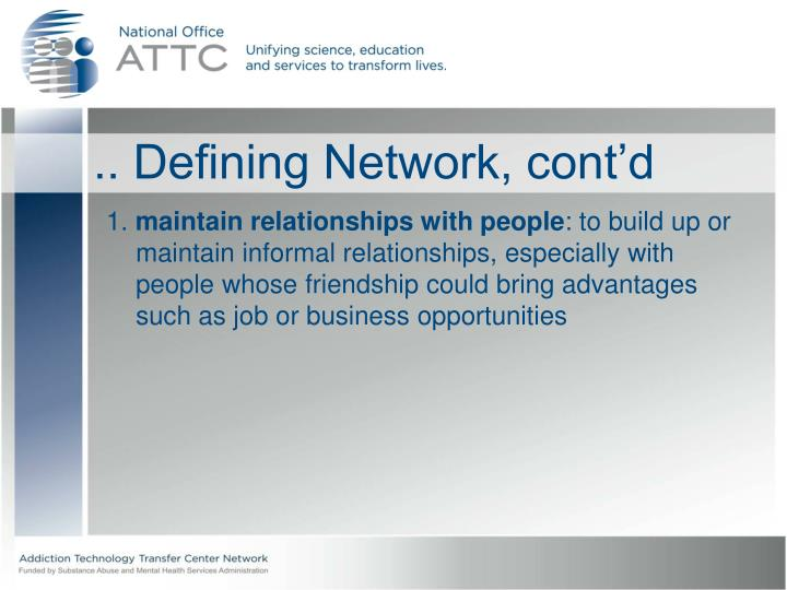 Defining network cont d