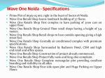 wave one noida specifications