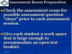 assessment room preparation