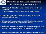 directions for administering the listening assessment