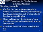 dtc procedures for distributing and returning materials