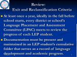 review exit and reclassification criteria