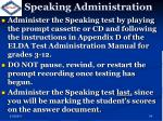 speaking administration