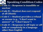 speaking condition codes