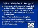 who takes the elda 3 12