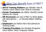 who can benefit from o net