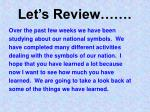 let s review