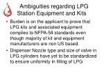 ambiguities regarding lpg station equipment and kits