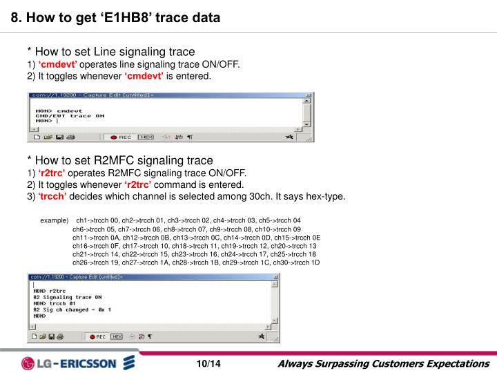 8. How to get 'E1HB8' trace data