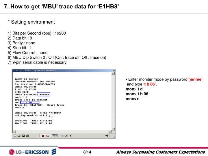 7. How to get 'MBU' trace data for 'E1HB8'