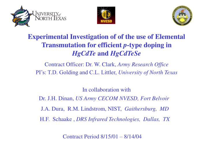Experimental Investigation of of the use of Elemental Transmutation for efficient