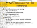 work practices controls tool maintenance1