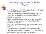 we re going to read read read