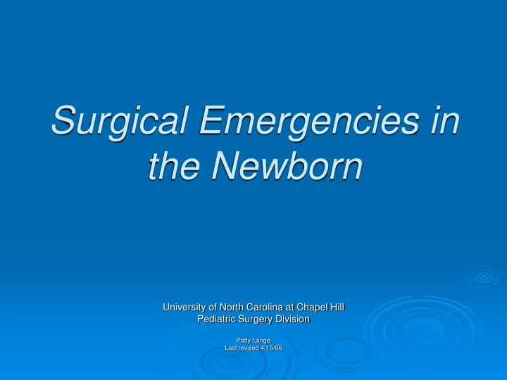 surgical emergencies in the newborn n.