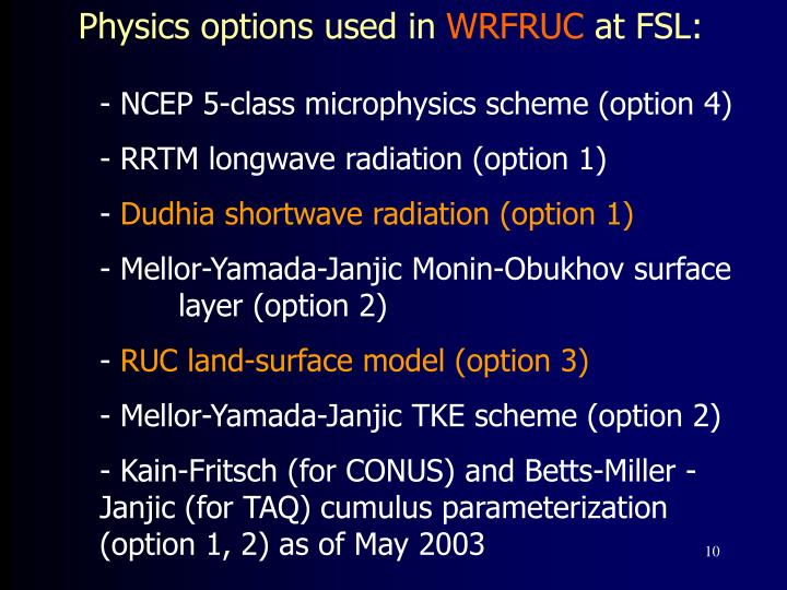 Physics options used in