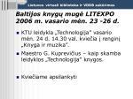 baltijos knyg mug litexpo 2006 m vasario m n 23 26 d