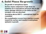 4 solid phase re growth