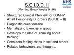 s c i d d ii morning group weeks 9 16