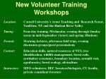 new volunteer training workshops
