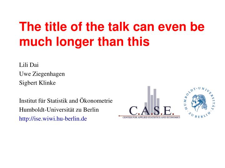 the title of the talk can even be much longer than this n.