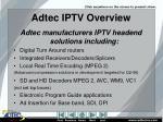 adtec iptv overview