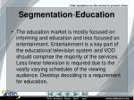 segmentation education