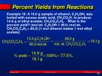 percent yields from reactions1
