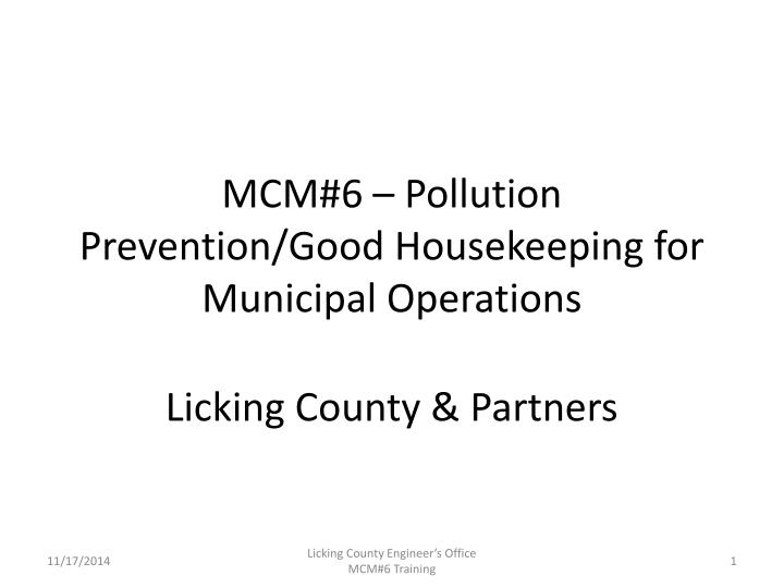 mcm 6 pollution prevention good housekeeping for municipal operations n.