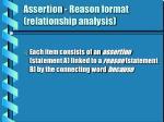 assertion reason format relationship analysis
