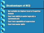 disadvantages of mcq