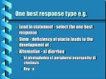 one best response type e g