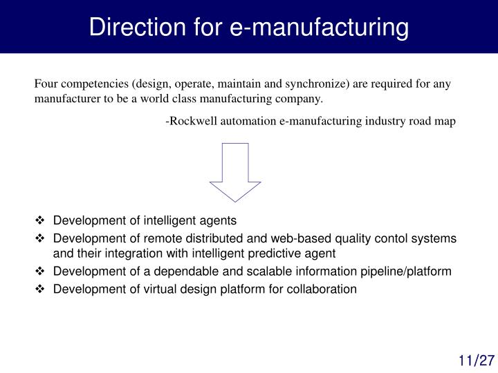 Direction for e-manufacturing