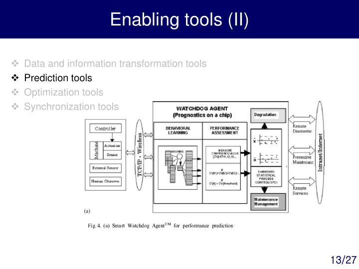 Enabling tools (II)