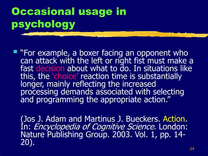 Occasional usage in  psychology