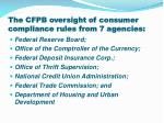 the cfpb oversight of consumer compliance rules from 7 agencies