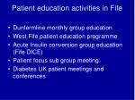 patient education activities in fife