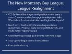 the new monterey bay league league realignment