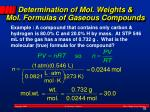 determination of mol weights mol formulas of gaseous compounds
