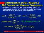 determination of mol weights mol formulas of gaseous compounds1