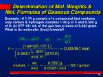 determination of mol weights mol formulas of gaseous compounds2
