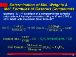 determination of mol weights mol formulas of gaseous compounds3