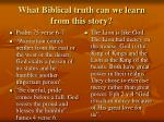 what biblical truth can we learn from this story
