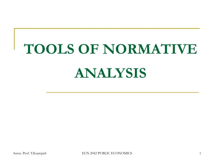 tools of normative analysis n.