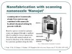 nanofabrication with scanning nanonozzle nanojet