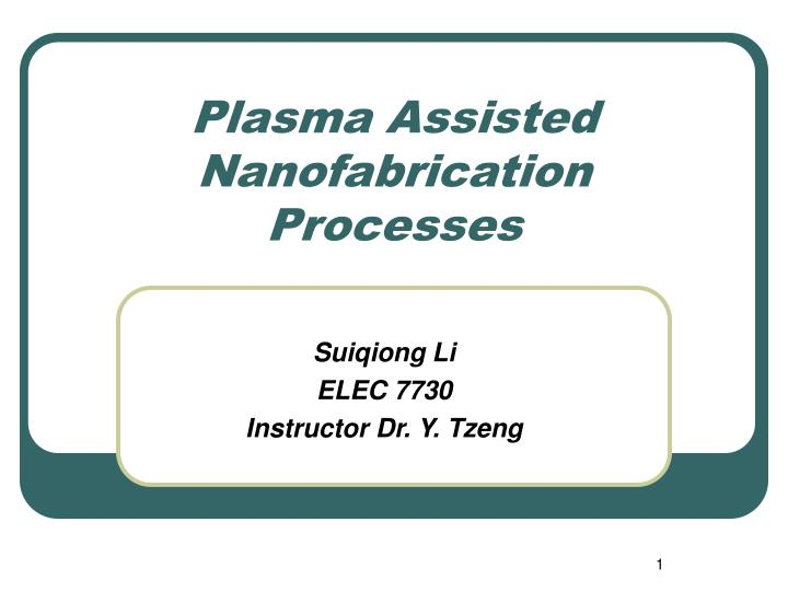 plasma assisted nanofabrication processes n.