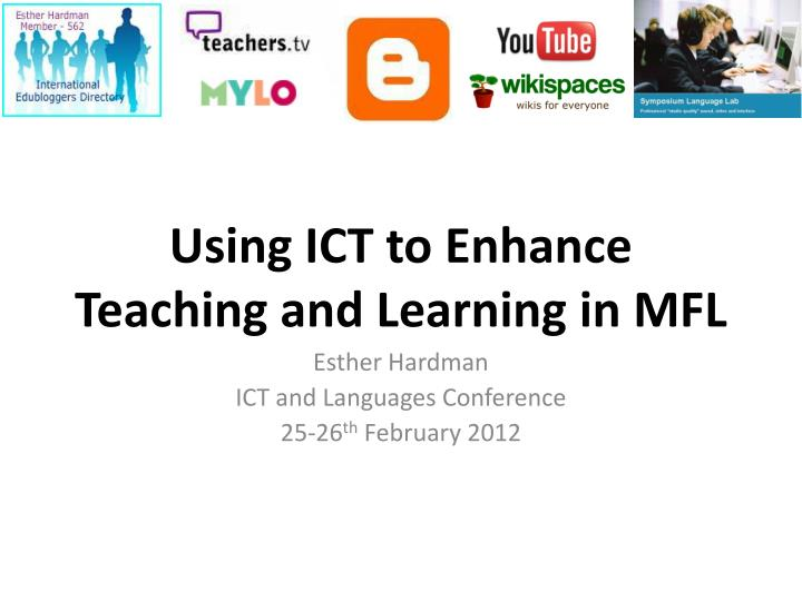using ict to enhance teaching and learning in mfl n.