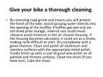 give your bike a thorough cleaning
