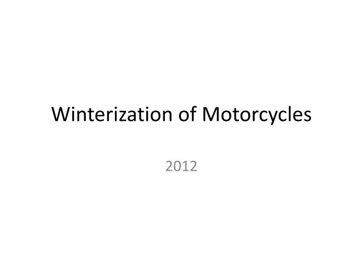 winterization of motorcycles n.